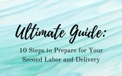 Labor and Delivery: Preparing for Your Second Birth